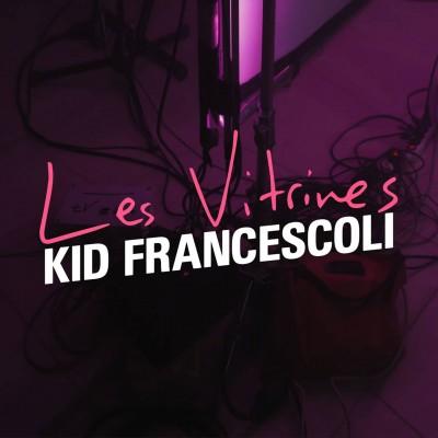 kid-francescoli-les-vitrines